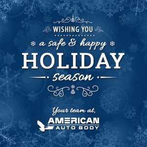 Happy Holidays, American Auto Body